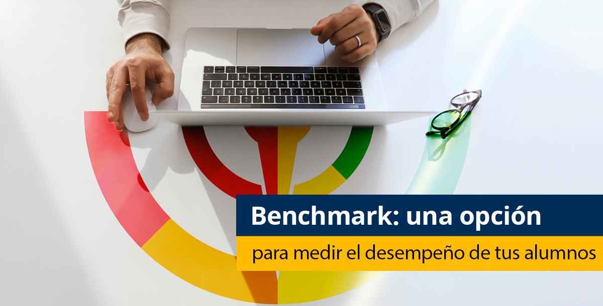Benchmark para medir el desempeño de tus estudiantes