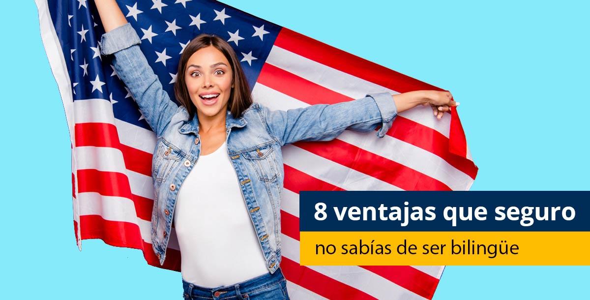 Ventajas de ser bilingue
