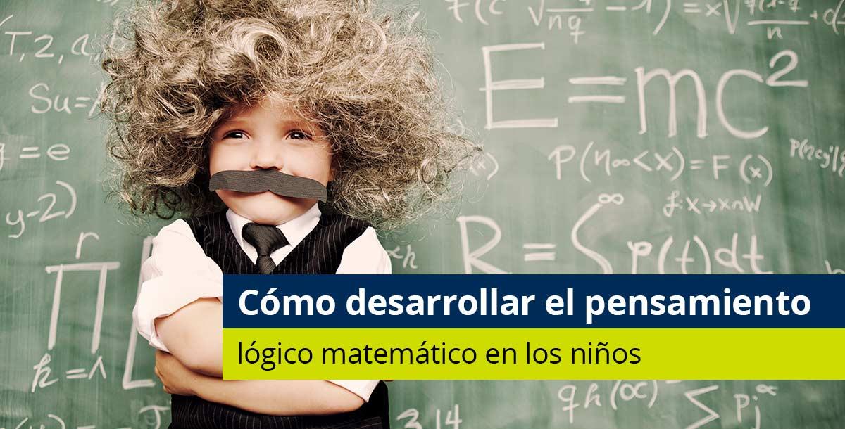 Desarrollo del pensamiento logico matematico en los niños