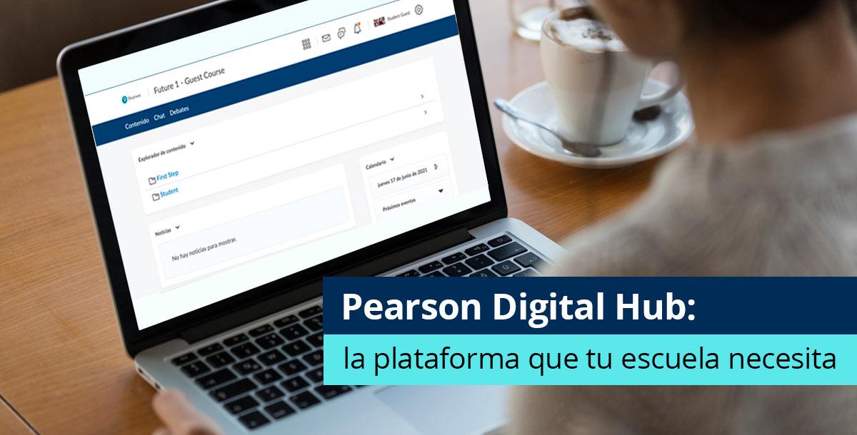 Plataforma Pearson Digital Hub
