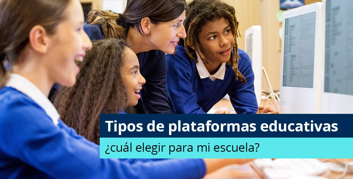 Tipos de plataformas educativas